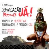 Demarcação Já (Remix) von Vários Artistas