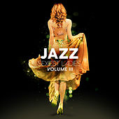Jazz Sexiest Ladies, Vol.3 di Various Artists