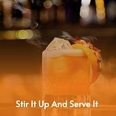 Stir It up and Serve It de Fuller Todd, Doris Day, The Orlons, The Mellokings, Mario Lanza, Léo Ferré, Billy Vaughn
