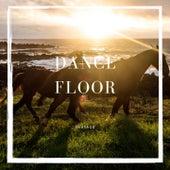 Dance Floor by Sausage
