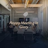 Happy Meeting in Glory by Davy Graham, Teresa Brewer, Teddy Lee