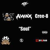 Soul (feat. A-Wax & Cree-8) de Lost God