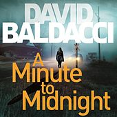A Minute to Midnight - Atlee Pine Series, Book 2 (Unabridged) von David Baldacci