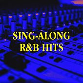Sing-Along R&b Hits by Groovy-G, Sassydee, Tough Rhymes, Sister Nation, Slam Queenz, Jahtones, Champs United, Regina Avenue, Platinum Deluxe, The Funky Groove Connection, Fresh Beat MCs, 2Glory, Six Pack 5