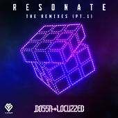 Resonate - The Remixes (Pt.1) by Dossa & Locuzzed