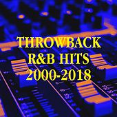 Throwback R&B Hits 2000-2018 by R&B Fitness DJs, Old School R&B, The R&B Allstars
