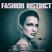 Faschion Instinct, Vol. 4 (A Special Selection of Deep House Music) by Various Artists