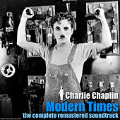 Modern Times - The Complete Remastered Soundtrack von Charlie Chaplin (Films)