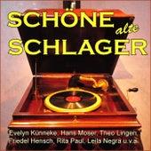 Schöne alte Schlager von Various Artists