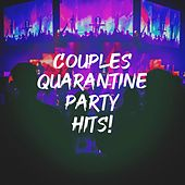 Couples Quarantine Party Hits! by Cover Pop, Pop Hits, Cover Guru