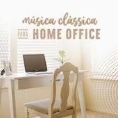 Música Clássica Para Home Office de Various Artists