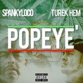 Popeyé von Spanky Loco