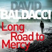 Long Road to Mercy - Atlee Pine Series, Book 1 (Unabridged) von David Baldacci