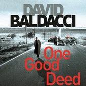 One Good Deed (Unabridged) von David Baldacci