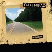 Existir de Catimbao