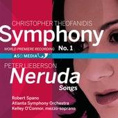 Theofanidis: Symphony No. 1 - Lieberson: Neruda Songs von Robert Spano