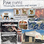 Westing (By Musket And Sextant) von Pavement