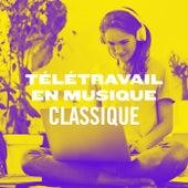 Télétravail en musique : classique by Various Artists