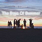 The Boys Of Summer by Recover