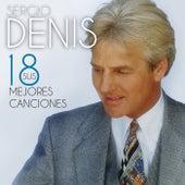 Sus 18 Mejores Canciones von Sergio Denis