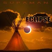 Eclipse by Supa Man (Kelvin Mccray)