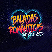 Baladas Romanticas De Los 80 de Various Artists