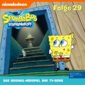 Folge 29 (Das Original-Hörspiel zur TV-Serie) von SpongeBob Schwammkopf