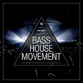 Bass House Movement, Vol. 15 by Various Artists