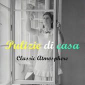 Pulizie di casa  classic atmosphere di Various Artists