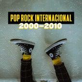 Pop Rock Internacional 2000-2010 de Various Artists