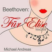 Beethoven: Für Elise, WoO 59 by Michael Andreas