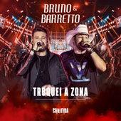 Troquei a Zona (Live In Curitiba) de Bruno & Barretto