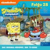 Folge 28 (Das Original-Hörspiel zur TV-Serie) von SpongeBob Schwammkopf