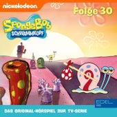 Folge 30 (Das Original-Hörspiel zur TV-Serie) von SpongeBob Schwammkopf