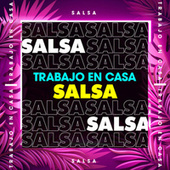 Trabajo en casa Salsa de Various Artists