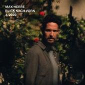 Blick Nach Vorn (4/2020) von Max Herre