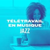 Télétravail en musique : Jazz de Various Artists