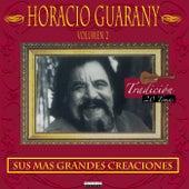 Sus Más Grandes Creaciones (Vol. 2) de Horacio Guarany