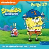 Folge 27 (Das Original-Hörspiel zur TV-Serie) von SpongeBob Schwammkopf