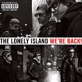 We're Back! by The Lonely Island