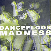 Dancefloor Madness de Various Artists