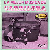 La Mejor Música de Carrilera, Vol. 4 de German Garcia