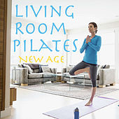 Living Room Pilates New Age by Various Artists