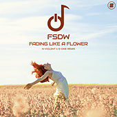 Fading Like a Flower (N-Violent & E-ONE Remix) de Fsdw