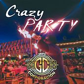 Crazy Party de Grupo Corporacion