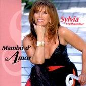 Mambo D'amor by Sylvia Vrethammar