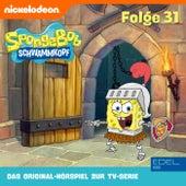 Folge 31 (Das Original-Hörspiel zur TV-Serie) von SpongeBob Schwammkopf