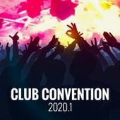 Club Convention 2020.1 von Various Artists