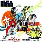 Dinosaur Blood! von P.H.Fat
