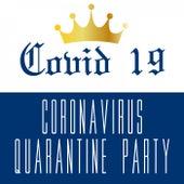 Covid 19 Coronavirus Quarantine Party de Various Artists